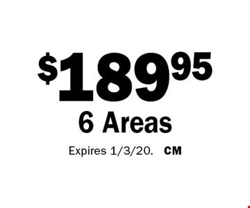 $189.95 6 Areas. Expires 1/3/20. CM