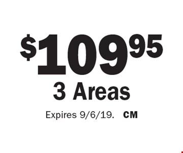 $109.95 3 Areas. Expires 9/6/19. CM