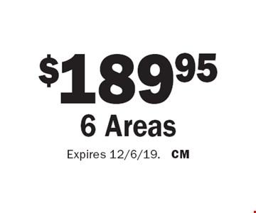 $189.95 6 Areas. Expires 12/6/19. CM