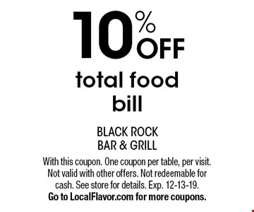 10% OFF total food bill. With this coupon. One coupon per table, per visit. Not valid with other offers. Not redeemable for cash. See store for details. Exp. 12-13-19.Go to LocalFlavor.com for more coupons.