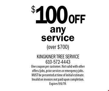 $100Off any service (over $700). One coupon per customer. Not valid with other offers/jobs, prior services or emergency jobs. MUST be presented at time of initial estimate. Invalid on invoices not paid upon completion. Expires 9/6/19.