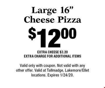 $12.00 Large 16