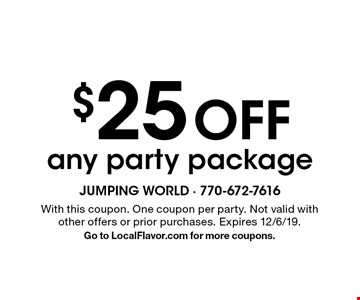 $25 Off any party package. With this coupon. One coupon per party. Not valid with other offers or prior purchases. Expires 12/6/19. Go to LocalFlavor.com for more coupons.