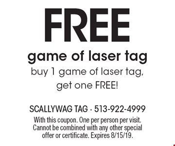 Free game of laser tag buy 1 game of laser tag, get one free. With this coupon. One per person per visit. Cannot be combined with any other special offer or certificate. Expires 8/15/19.