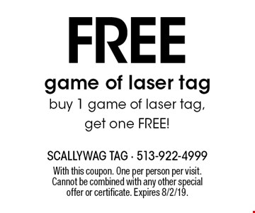 FREE game of laser tag: buy 1 game of laser tag, get one FREE! With this coupon. One per person per visit. Cannot be combined with any other special offer or certificate. Expires 8/2/19.
