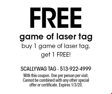 Free game of laser tag buy 1 game of laser tag, get 1 free! With this coupon. One per person per visit. Cannot be combined with any other special offer or certificate. Expires 1/3/20.