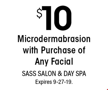 $10 Microdermabrasion with Purchase of Any Facial. With this coupon. Not valid with other offers or prior services. Go to LocalFlavor.com for more coupons.Expires 9-27-19.