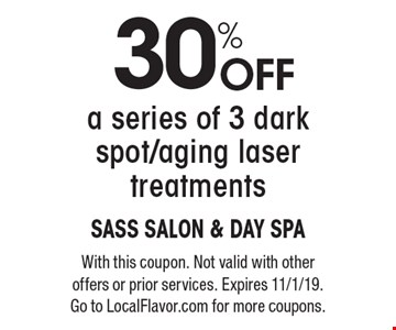 30% off a series of 3 dark spot/aging laser treatments. With this coupon. Not valid with other offers or prior services. Expires 11/1/19. Go to LocalFlavor.com for more coupons.