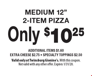 Only $10.25 MEDIUM 12