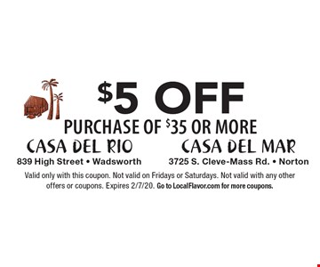 $5 Off purchase of $35 or More. Valid only with this coupon. Not valid on Fridays or Saturdays. Not valid with any other offers or coupons. Expires 1/24/20. Go to LocalFlavor.com for more coupons.