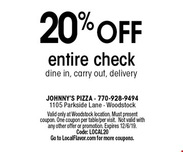 20%OFF entire check dine in, carry out, delivery. Valid only at Woodstock location. Must present coupon. One coupon per table/per visit.Not valid with any other offer or promotion. Expires 12/6/19. Code: LOCAL20 Go to LocalFlavor.com for more coupons.