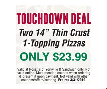 Touchdown deal. Two 14