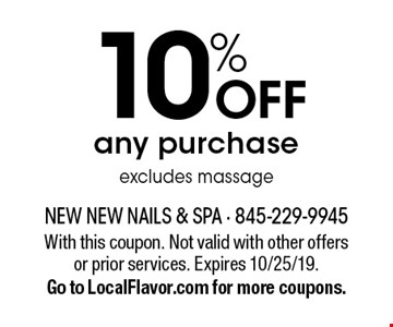 10% off any purchase. Excludes massage. With this coupon. Not valid with other offers or prior services. Expires 10/25/19. Go to LocalFlavor.com for more coupons.