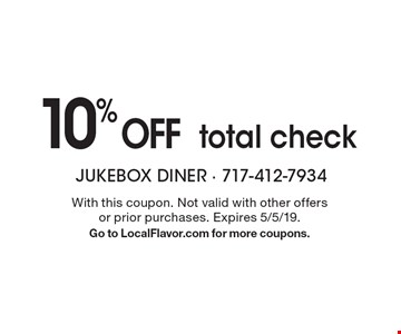 10% OFF total check. With this coupon. Not valid with other offers or prior purchases. Expires 5/5/19. Go to LocalFlavor.com for more coupons.