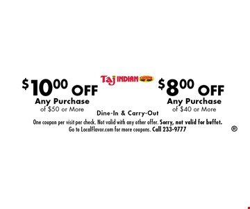 $10.00 OFF Any Purchase of $50 or More. $8.00 OFF Any Purchase of $40 or More. Dine-In & Carry-Out . One coupon per visit per check. Not valid with any other offer. Sorry, not valid for buffet. Go to LocalFlavor.com for more coupons. Call 233-9777
