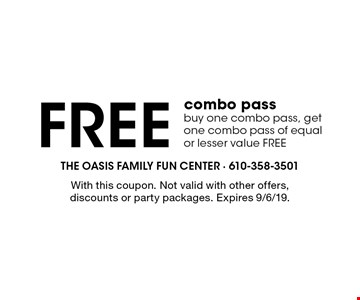 Free combo pass. Buy one combo pass, get one combo pass of equal or lesser value FREE. With this coupon. Not valid with other offers, discounts or party packages. Expires 9/6/19.