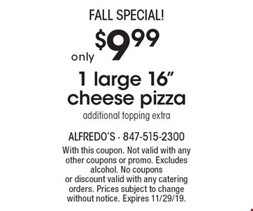 FALL Special! $9.99 only 1 large 16