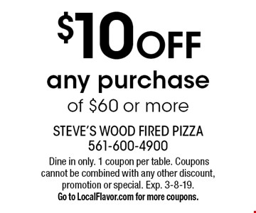 $10 off any purchase of $60 or more. Dine in only. 1 coupon per table. Coupons cannot be combined with any other discount, promotion or special. Exp. 3-8-19. Go to LocalFlavor.com for more coupons.