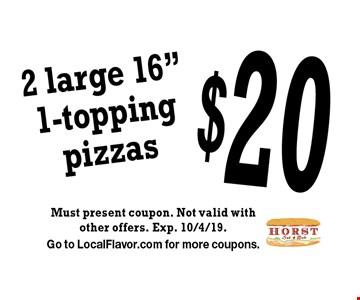 $20 2 large 16