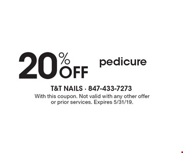 20%OFF pedicure . With this coupon. Not valid with any other offer or prior services. Expires 5/31/19.