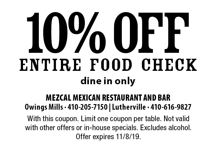 Two Mexican Restaurant Locations: Owings Mills & Timonium