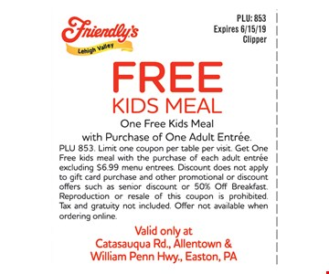 Free kids meal. One free kids meal with purchase of one adult entree. PLU 853. Limit one coupon per table per visit. Get One Free kids meal with the purchase of each adult entree excluding $6.99 menu entrees. Discount does not apply to gift card purchase and other promotional or discount offers such as senior discount or 50% Off Breakfast. Reproduction or resale of this coupon is prohibited. Tax and gratuity not included. Offer not available when ordering online. Expires 06/15/19.