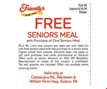 Free seniors meal with purchase of one seniors meal. PLU 40. Limit one coupon per table per visit. Valid for one free seniors meal with the purchase of a senior meal. Higher priced item prevails. Discount does not apply to gift card purchase, and other promotional or discount offers such as senior discount or 50% Off Breakfast. Reproduction or resale of this coupon is prohibited. Tax and gratuity not included. Offer not available when ordering online. Expires 06/15/19.