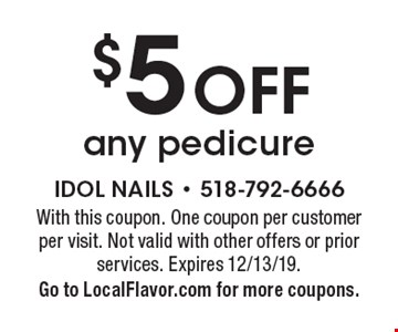 $5 OFF any pedicure. With this coupon. One coupon per customer per visit. Not valid with other offers or prior services. Expires 12/13/19.Go to LocalFlavor.com for more coupons.
