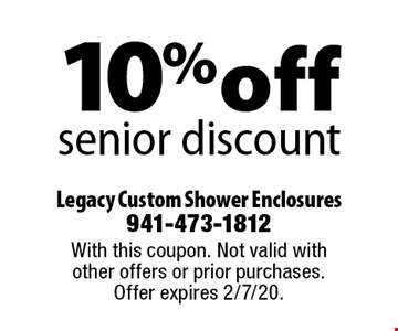 10% off senior discount. With this coupon. Not valid with other offers or prior purchases. Offer expires 2/7/20.