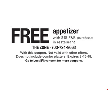 Free appetizer with $15 F&B purchase in restaurant. With this coupon. Not valid with other offers.Does not include combo platters. Expires 3-15-19. Go to LocalFlavor.com for more coupons.