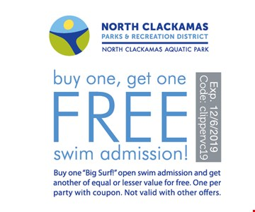 Buy one, get one free swim admission. Buy one