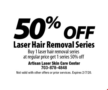 50% Off Laser Hair Removal Series. Buy 1 laser hair removal series  at regular price get 1 series 50% off. Not valid with other offers or prior services. Expires 2/7/20.