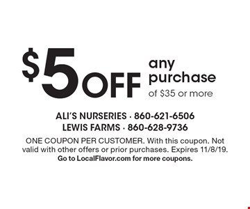$5 Off any purchase of $35 or more. ONE COUPON PER CUSTOMER. With this coupon. Not valid with other offers or prior purchases. Expires 11/8/19.Go to LocalFlavor.com for more coupons.