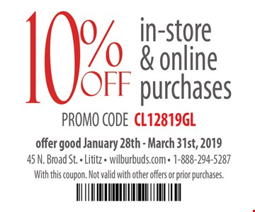 10% off in-store & online purchases. Promo code CL12819GL. Offer good 1/28 - 3/31/19. With this coupon. Not valid with other offers or prior purchases.