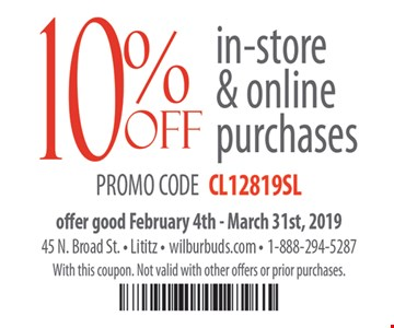 10% off in-store & online purchases. Promo code CL12819SL. Offer good 2/4 - 3/31/19. With this coupon. Not valid with other offers or prior purchases.