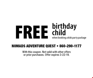 FREE birthday child when booking a kids party package. With this coupon. Not valid with other offers or prior purchases. Offer expires 3-22-19.