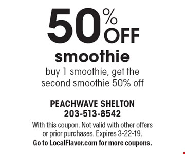 50% OFF smoothie buy 1 smoothie, get the second smoothie 50% off. With this coupon. Not valid with other offers or prior purchases. Expires 3-22-19. Go to LocalFlavor.com for more coupons.