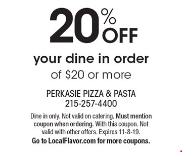 20% off your dine in order of $20 or more. Dine in only. Not valid on catering. Must mention coupon when ordering. With this coupon. Not valid with other offers. Expires 11-8-19. Go to LocalFlavor.com for more coupons.