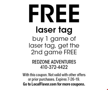 FREE laser tag. Buy 1 game of laser tag, get the 2nd game FREE. With this coupon. Not valid with other offers or prior purchases. Expires 7-26-19. Go to LocalFlavor.com for more coupons.