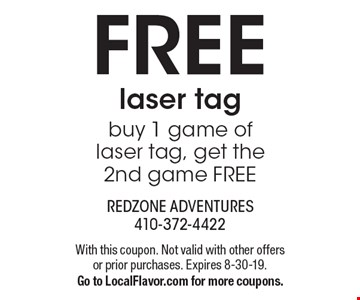 FREE laser tagbuy 1 game of laser tag, get the 2nd game FREE. With this coupon. Not valid with other offers or prior purchases. Expires 8-30-19.Go to LocalFlavor.com for more coupons.