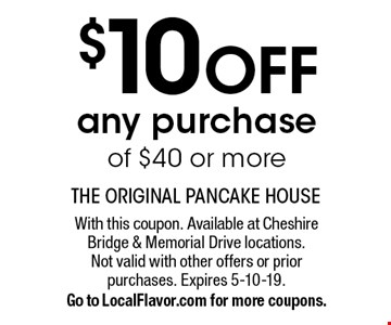 $10 OFF any purchase of $40 or more. With this coupon. Available at Cheshire Bridge & Memorial Drive locations. Not valid with other offers or prior purchases. Expires 5-10-19. Go to LocalFlavor.com for more coupons.