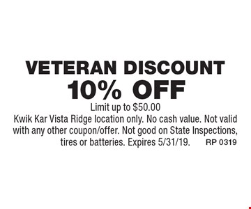 10% off Veteran Discount. Limit up to $50.00. Kwik Kar Vista Ridge location only. No cash value. Not valid with any other coupon/offer. Not good on State Inspections, tires or batteries. Expires 5/31/19.