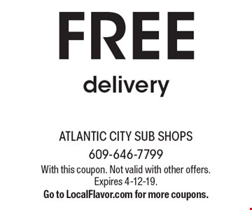 FREE delivery. With this coupon. Not valid with other offers. Expires 4-12-19. Go to LocalFlavor.com for more coupons.
