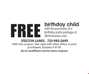 FREE birthday child with the purchase of a birthday party package at SteltonLanes.com. With this coupon. Not valid with other offers or prior purchases. Expires 3-8-19. Go to LocalFlavor.com for more coupons.