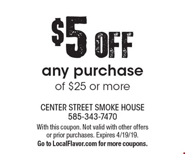 $5 OFF any purchase of $25 or more. With this coupon. Not valid with other offers or prior purchases. Expires 4/19/19. Go to LocalFlavor.com for more coupons.