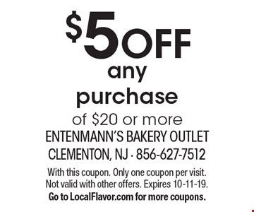 $5 OFF any purchase of $20 or more. With this coupon. Only one coupon per visit. Not valid with other offers. Expires 10-11-19.Go to LocalFlavor.com for more coupons.