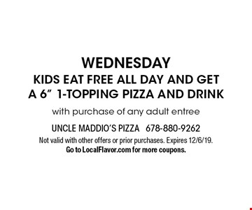 Wednesday Kids Eat Free All Day And Get A 6