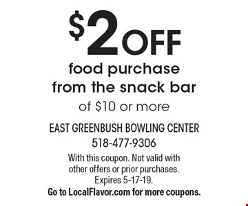 $2 OFF food purchase from the snack bar of $10 or more. With this coupon. Not valid with other offers or prior purchases. Expires 5-17-19.Go to LocalFlavor.com for more coupons.