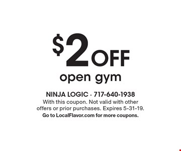 $2 Off open gym. With this coupon. Not valid with other offers or prior purchases. Expires 5-31-19. Go to LocalFlavor.com for more coupons.