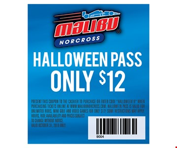 Halloween Pass Only $12 Present This Coupon To The Cashier To Purchase Or Enter Code
